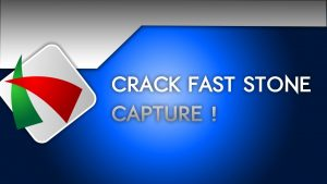 FastStone Capture 8.5 Crack