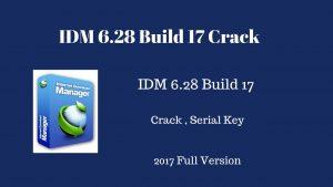 serial key idm 6.28 build 17